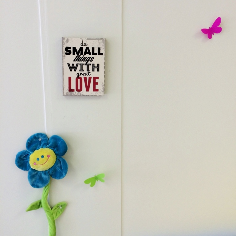"Photo of ""Do Small Things with Great Love"""